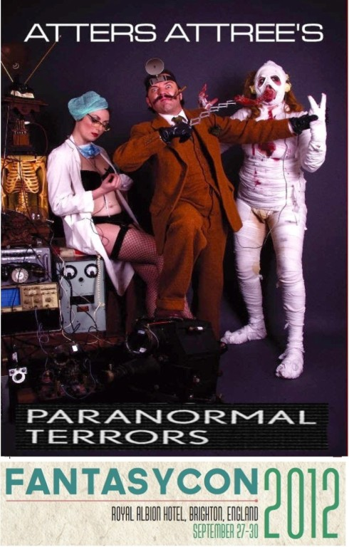 THE BRITISH FANTASY SOCIETY'S FANTASYCON PRESENTS: ATTERS' PARANORMAL TERRORS. 29th Sept 2012